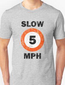 Slow 5 MPH Nautical Signage T-Shirt