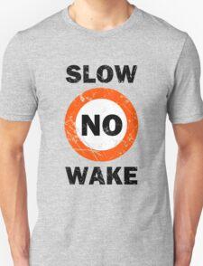 Slow No Wake Nautical Signage T-Shirt