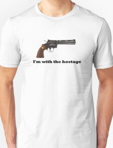 i'm with hostage T-Shirt