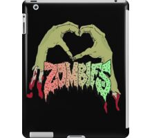 I love Zombies iPad Case/Skin