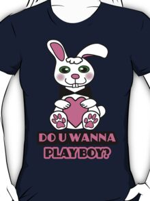Do you want to play, boy?? T-Shirt