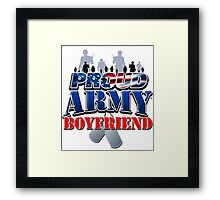 Proud Army Boyfriend Framed Print