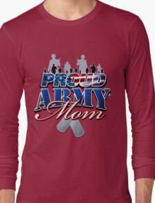 Proud Army Mom Long Sleeve T-Shirt