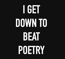 I Get Down to Beat Poetry (Dark) - Hipster/Music/Trendy Lyrics Pullover