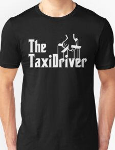 The Taxi Driver Unisex T-Shirt