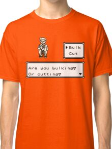 Professor Oak Pokemon. Are you bulking or cutting? Bulk edition Classic T-Shirt