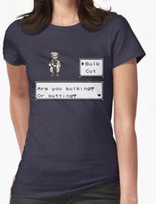 Professor Oak Pokemon. Are you bulking or cutting? Bulk edition Womens Fitted T-Shirt