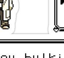 Professor Oak Pokemon. Are you bulking or cutting? Bulk edition Sticker