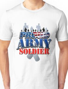 Proud Army Soldier Unisex T-Shirt