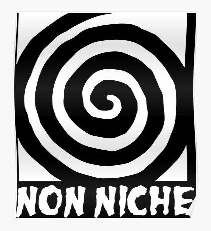 Non Niche Poster