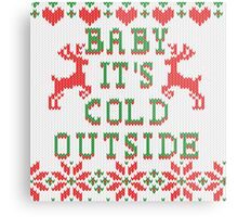Baby It's Cold Outside Ugly Sweater Style Metal Print