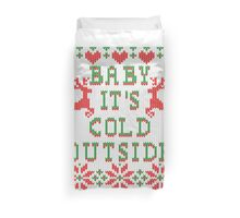 Baby It's Cold Outside Ugly Sweater Style Duvet Cover