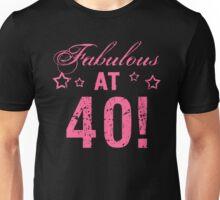 Fabulous 40th Birthday Unisex T-Shirt