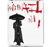 Withnail & I  iPad Case/Skin