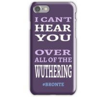 so much wuthering heights iPhone Case/Skin