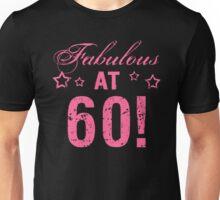Fabulous 60th Birthday Unisex T-Shirt