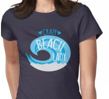 Crazy Beach Lady Womens Fitted T-Shirt