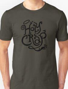 Holy Crap  black T-Shirt