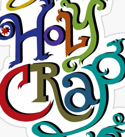 Holy Crap - colors Sticker