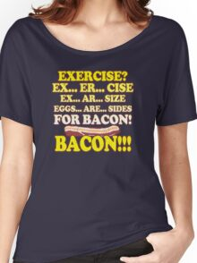 Funny - Eggs Are Sides for BACON! Women's Relaxed Fit T-Shirt