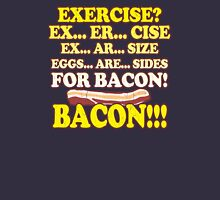 Funny - Eggs Are Sides for BACON! T-Shirt