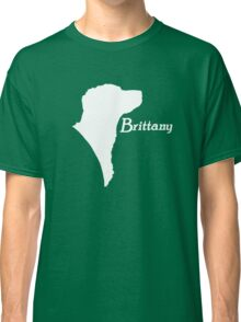 Brittany pride! in white  Classic T-Shirt