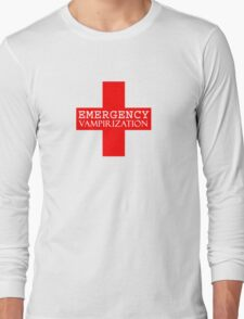 Emergency Vampirization Long Sleeve T-Shirt