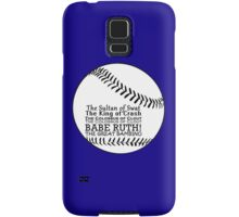 Babe Ruth and his nicknames Samsung Galaxy Case/Skin