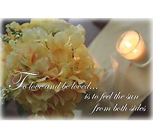 Yellow Flowers to Love Quote Photographic Print