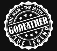Godfather - The Man The Myth The Legend by LegendTLab