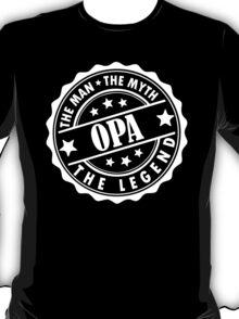 Opa - The Man The Myth The Legend T-Shirt