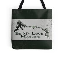 Be My Love Machine - Halo Tote Bag