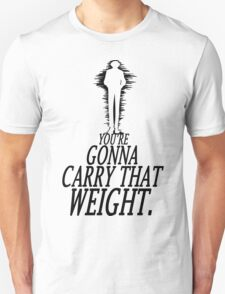 Carry That Weight - Bang [Inverted] Unisex T-Shirt