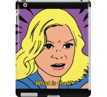 Leslie Knope - What is that? iPad Case/Skin