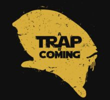 A Trap is Coming Kids Clothes