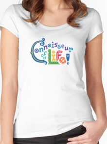 Connoisseur of Life - t shirt Women's Fitted Scoop T-Shirt