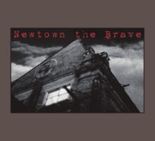 Newtown the Brave by Juilee  Pryor