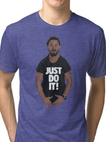 JUST DO IT! Tri-blend T-Shirt