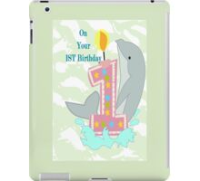 on your First Birthday (8597 Views) iPad Case/Skin