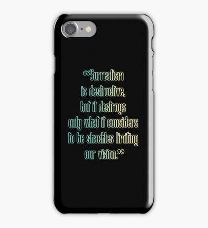 Surrealism Is Destructive iPhone Case/Skin