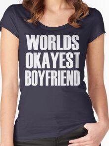 Worlds Okayest Boyfriend  Women's Fitted Scoop T-Shirt