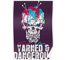 Yarned And Dangerous  Poster