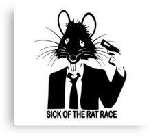 SICK OF THE RAT RACE Canvas Print