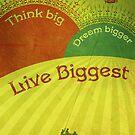 Think Big by AngiandSilas