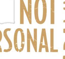 It's Not Personal … It's Just Programming Sticker