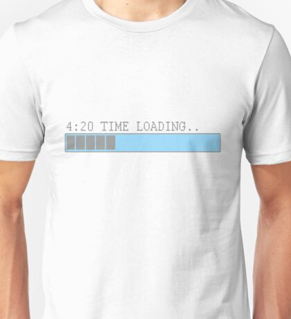 420 time loading t-shirt by DVDclothing.com Unisex T-Shirt