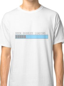 Beer goggles loading funny humor frat guy college drinking party t-shirt for guys Classic T-Shirt