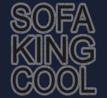 Sofa King Cool funny wordplay college humor party comedy t-shirt for girls an guys by dustyvinylstore