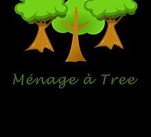 Ménage à Tree by uniqueprints