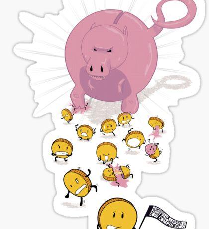 Piggy Bankzilla - Curb Your Coin Compulsion Sticker